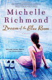 Dream Of The Blue Room: A Novel