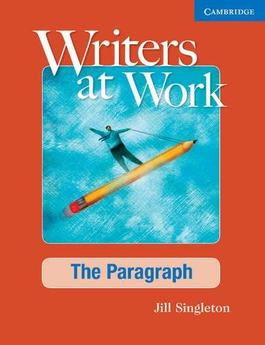 Writers At Work: The Paragraph