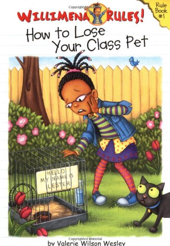 Willimena Rules!: How To Lose Your Class Pet - Book #1 (No. 1)
