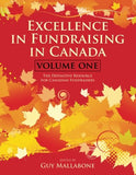 Excellence In Fundraising In Canada: The Definitive Resource For Canadian Fundraisers