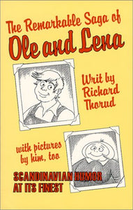 The Remarkable Saga Of Ole And Lena