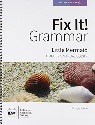 Fix It! Grammar: Little Mermaid [Teachers Manual Book 4]