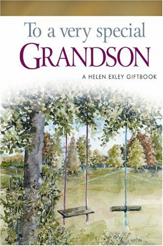 To A Very Special Grandson: To Give And To Keep (A Helen Exley Giftbook)