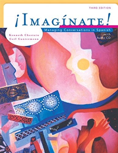 Imaginate!: Managing Conversations In Spanish (With Audio Cd) (World Languages)