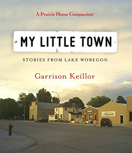 My Little Town (Prairie Home Companion (Audio))