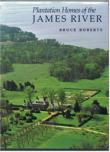 Plantation Homes Of The James River