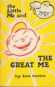 The Little Me And The Great Me By Lou Austin (1957 Softcover Stapled Format 48 Pages The Partnership Foundation)