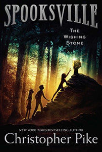 The Wishing Stone (Spooksville)
