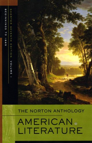 The Norton Anthology Of American Literature (Shorter Seventh Edition) (Vol. 1)