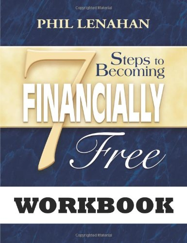 7 Steps To Becoming Financially Free: A Catholic Guide To Managing Your Money Workbook