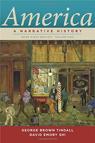 America: A Narrative History (Brief Ninth Edition) (Vol. 2)