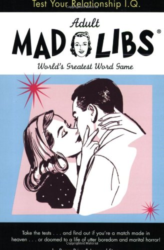 Test Your Relationship I.Q. Mad Libs (Adult Mad Libs)