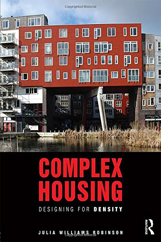 Complex Housing: Designing For Density