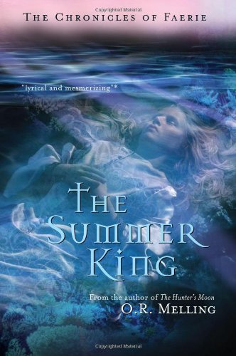 The Summer King (The Chronicles Of Faerie)