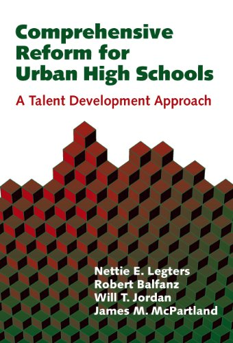 Comprehensive Reform For Urban High Schools: A Talent Development Approach (Sociology Of Education, 11)