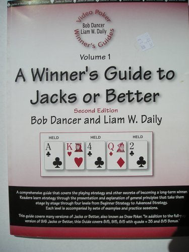A Winner'S Guide To Jacks Or Better (Video Poker Winner'S Guide, Volume 1)