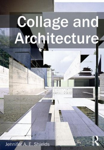 Collage And Architecture