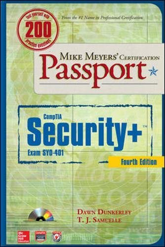 Mike Meyers Comptia Security+ Certification Passport, Fourth Edition (Exam Sy0-401) (Mike Meyers' Certficiation Passport)