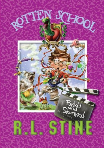 Punk'D And Skunked (Rotten School, No. 11)