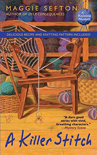 A Killer Stitch (Knitting Mysteries, No. 4)