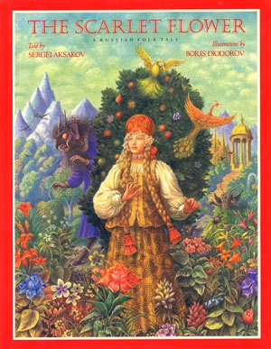 The Scarlet Flower: A Russian Folk Tale (English And Russian Edition)