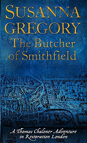 The Butcher Of Smithfield (Exploits Of Thomas Chaloner)