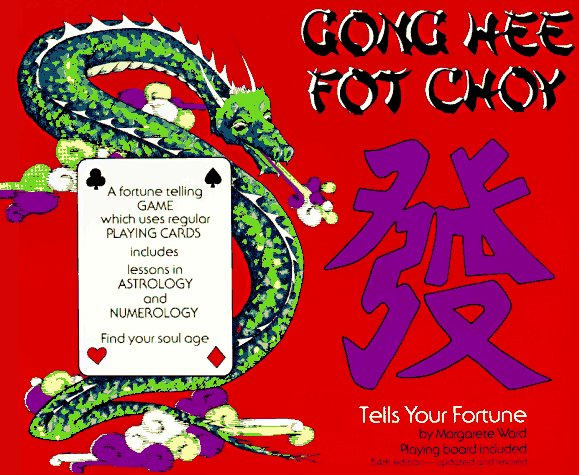 Gong Hee Fot Choy Tells Your Fortune