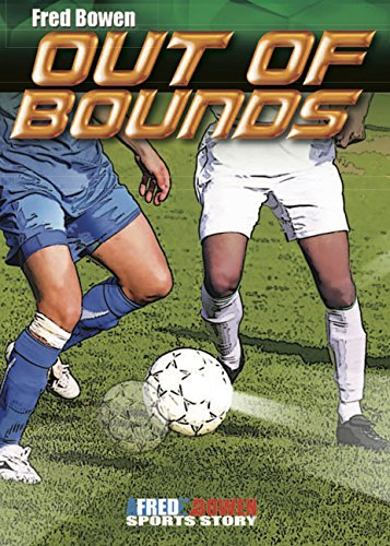 Out Of Bounds (Fred Bowen Sports Story Series)