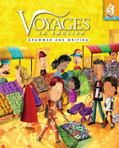 Voyages In English Grade 5 Student Edition: Grammar And Writing (Voyages In English 2011)