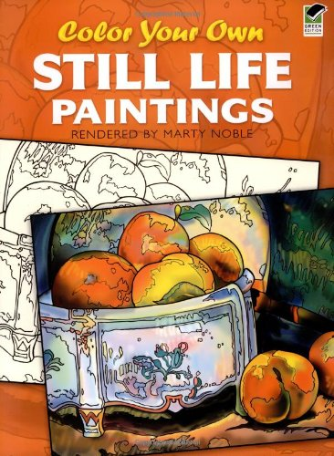 Color Your Own Still Life Paintings (Dover Art Coloring Book)