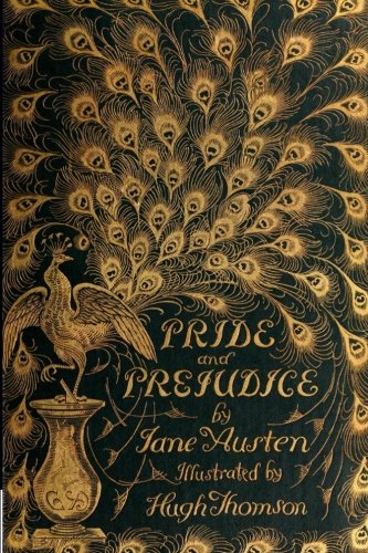 Pride And Prejudice (The Peacock Edition, Revived)