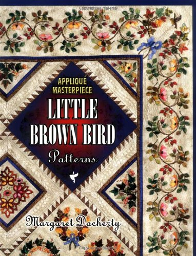Applique Masterpiece: Little Brown Bird Patterns