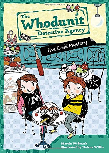 The Cafe Mystery #4 (The Whodunit Detective Agency)