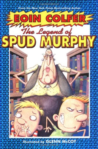 The  Legend Of Spud Murphy (Eoin Colfer'S Legend Of...)