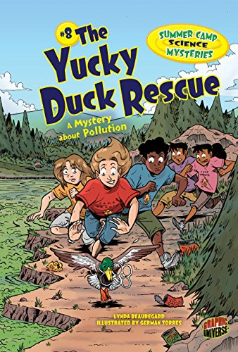 The Yucky Duck Rescue: A Mystery About Pollution (Summer Camp Science Mysteries)