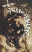 Shadowbred (The Twilight War, Book 1)