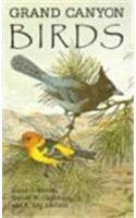 Grand Canyon Birds: Historical Notes, Natural History And Ecology