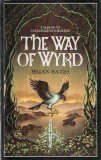 The Way Of Wyrd: The Book Of A Sorcerer'S Apprentice