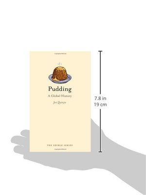 Pudding: A Global History (Edible)