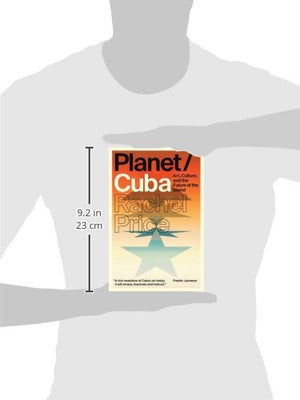 Planet/Cuba: Art, Culture, And The Future Of The Island