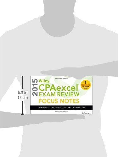 Wiley Cpaexcel Exam Review 2015 Focus Notes: Financial Accounting And Reporting