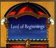 Lord Of Beginnings: Stories Of The Elephant-Headed Deity, Ganesha