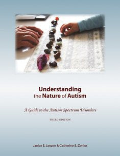 Understanding The Nature Of Autism: A Guide To The Autism Spectrum Disorders