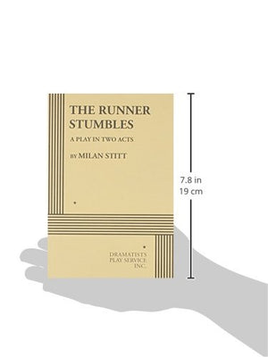 The Runner Stumbles - Acting Edition