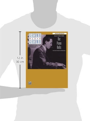 Gershwin Plays Gershwin - Selections From The Piano Rolls: Solos And Duets