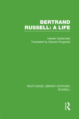 Bertrand Russell: A Life