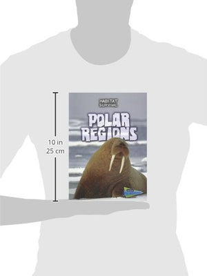 Polar Regions (Habitat Survival)