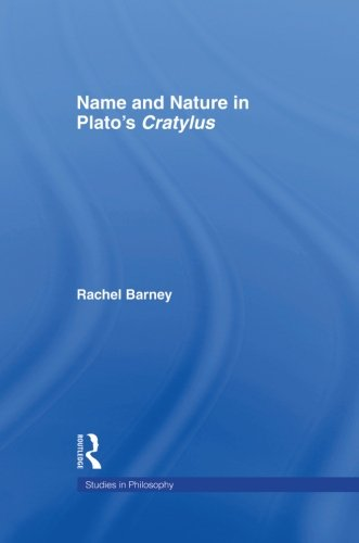 Names And Nature In Plato'S Cratylus