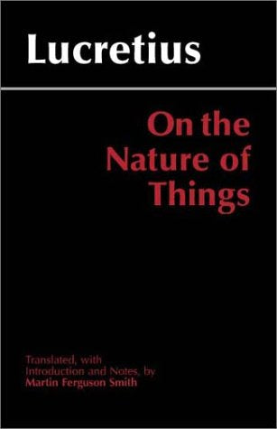 On The Nature Of Things, Translated By Martin Ferguson Smith (Hackett Classics Series)