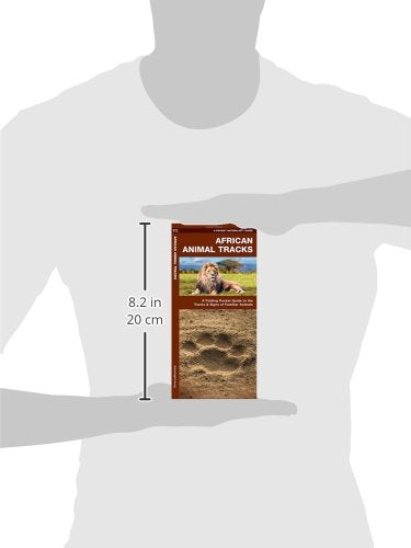 African Animal Tracks: A Folding Pocket Guide To The Tracks & Signs Of Familiar Species (A Pocket Naturalist Guide)